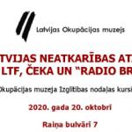 """Kursi skolotājiem: """"Ceļš uz Latvijas neatkarības atjaunošanu: """"ATMODA"""", LTF, čeka un """"Radio Brīvā Eiropa"""""""""""